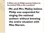 8 what rule do philip s parents believe he has broken why is this a problem