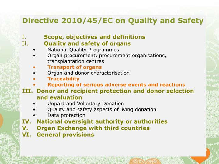 Directive 2010/45/EC on Quality and Safety