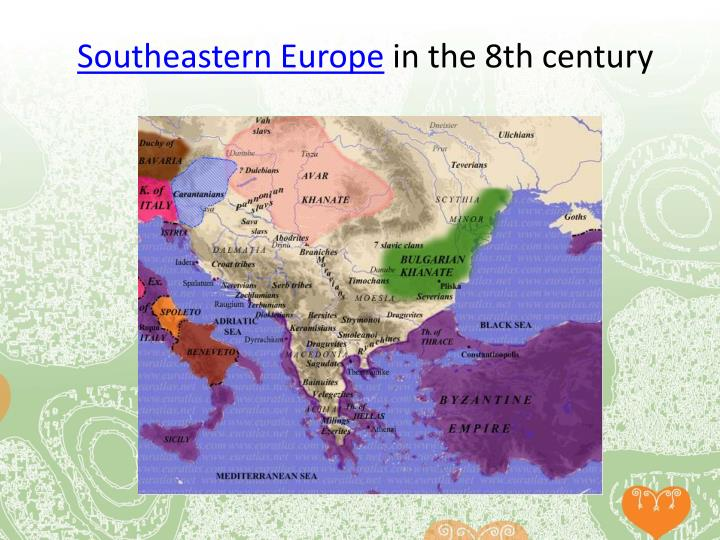 Southeastern europe in the 8th centur y