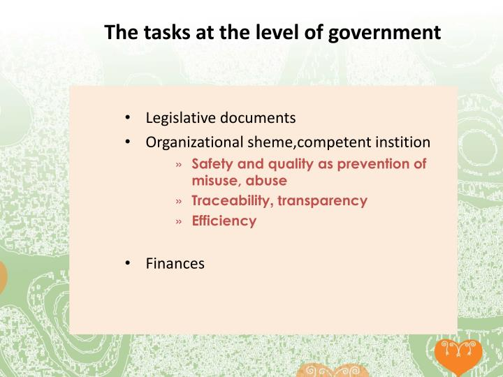 The tasks at the level of government