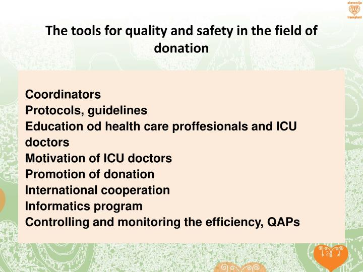 The tools for quality and safety in the field of donation
