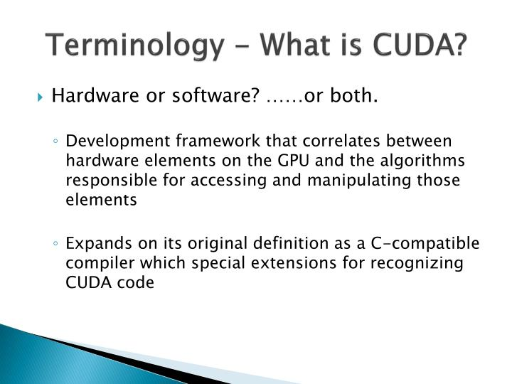 Terminology - What is CUDA?