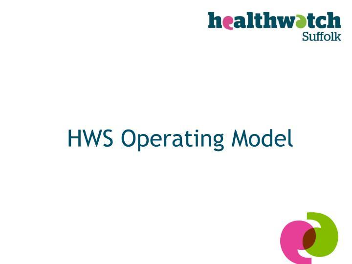 HWS Operating Model