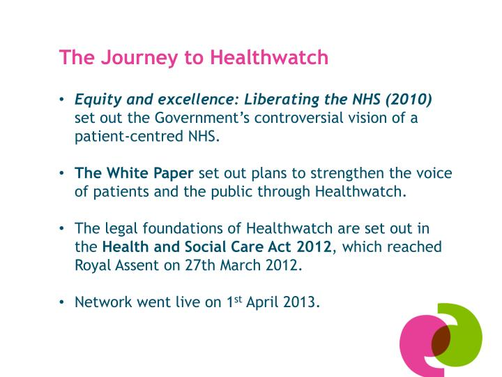 The Journey to Healthwatch