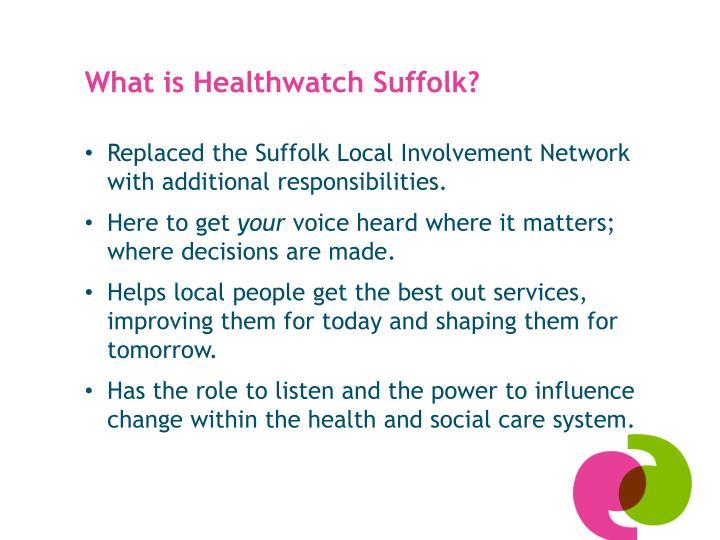 What is Healthwatch Suffolk?