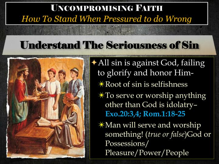 Understand The Seriousness of Sin