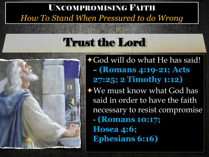 Trust the Lord