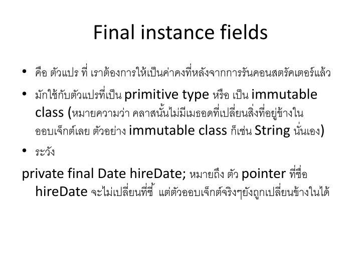 Final instance fields