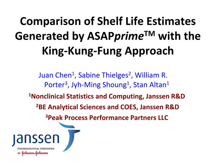 Comparison of shelf life estimates generated by asap prime tm with the king kung fung approach