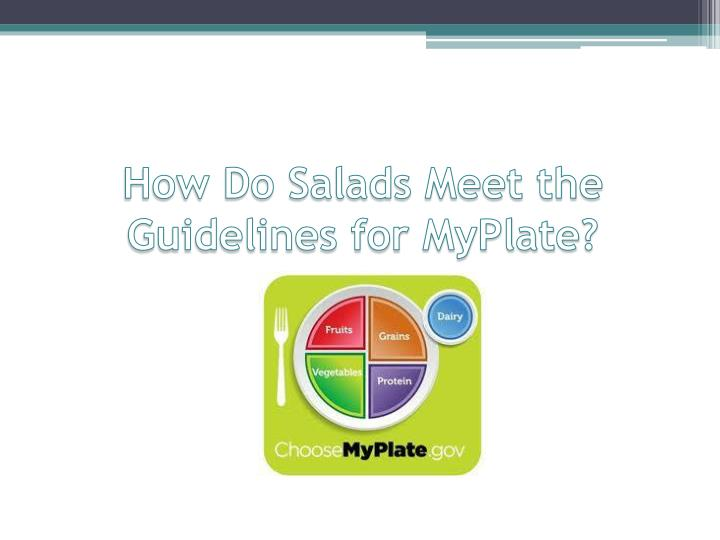 How Do Salads Meet the Guidelines for