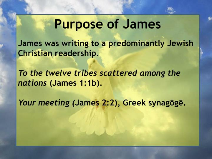 Purpose of James