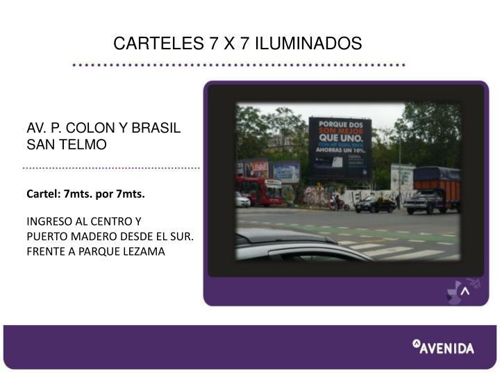 CARTELES 7 X 7 ILUMINADOS
