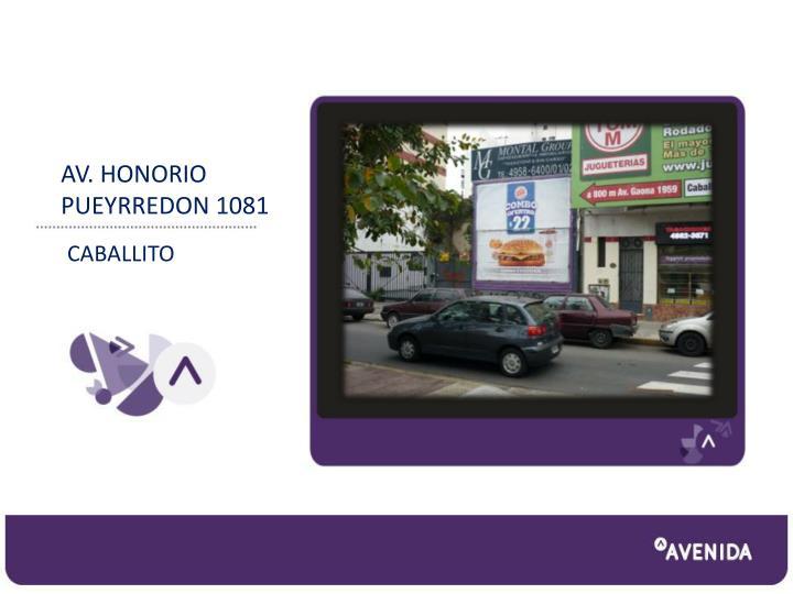 AV. HONORIO PUEYRREDON 1081