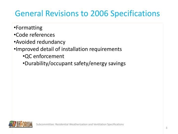 General revisions to 2006 specifications