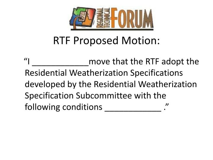 RTF Proposed Motion: