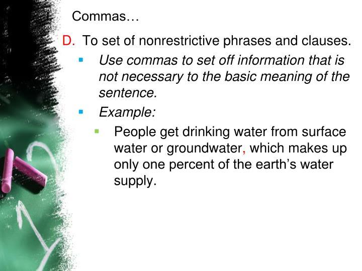 Commas…