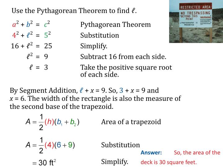 Use the Pythagorean Theorem to find