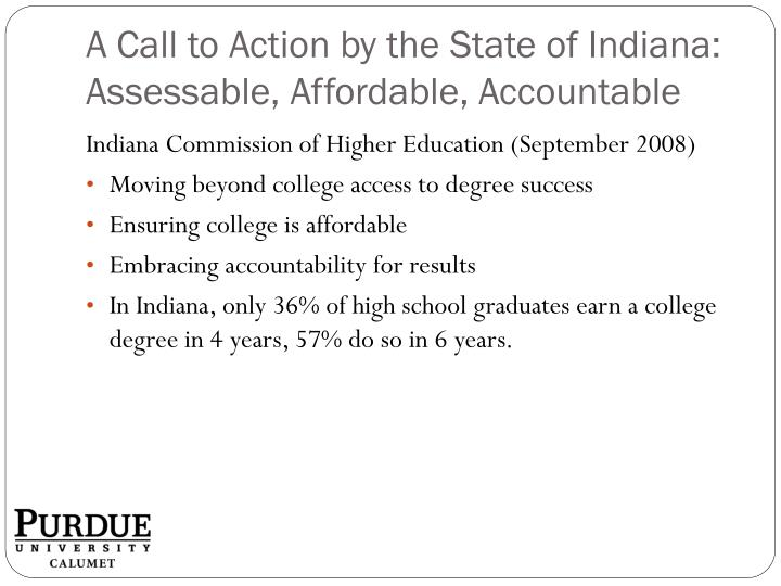 A call to action by the state of indiana assessable affordable accountable