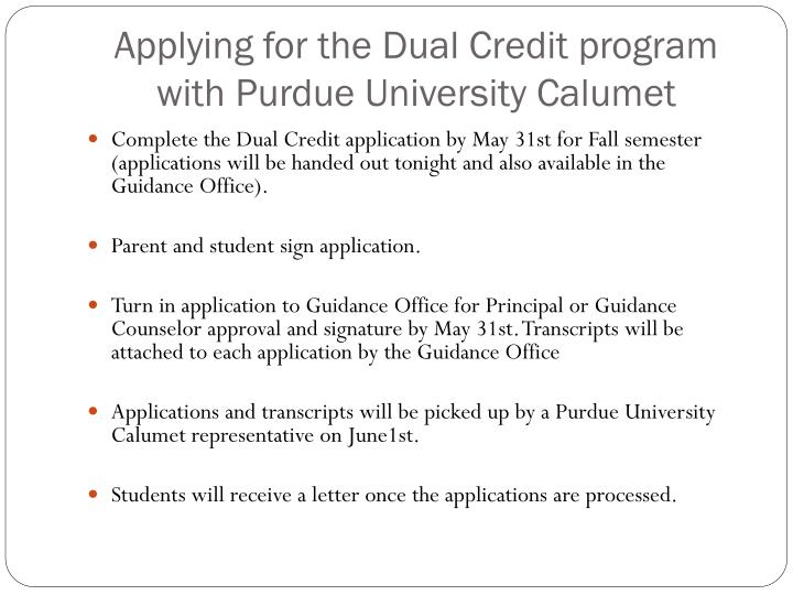 Applying for the Dual Credit program with Purdue University Calumet