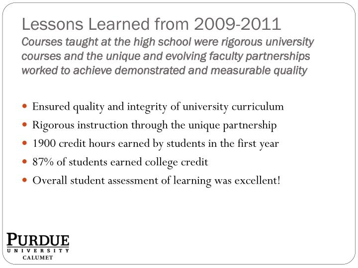 Lessons Learned from 2009-2011