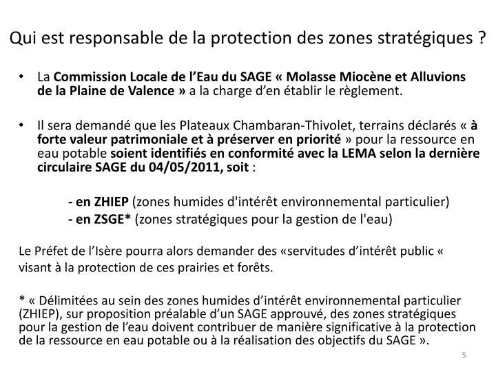 Qui est responsable de la protection des zones stratégiques ?
