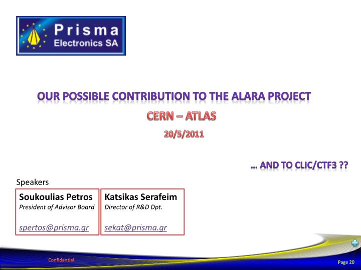 Our Possible Contribution to THE ALARA Project