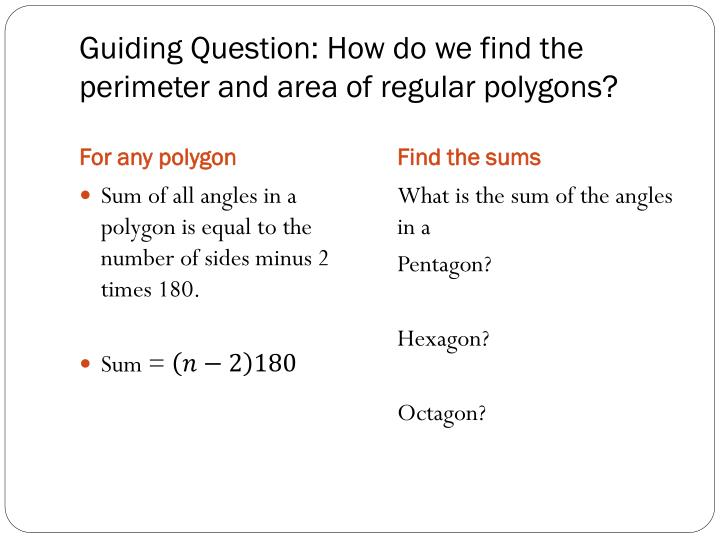 Guiding question how do we find the perimeter and area of regular polygons1