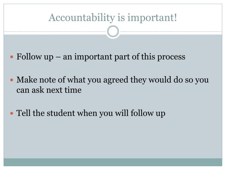 Accountability is important!