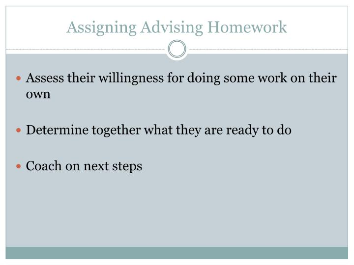 Assigning Advising Homework