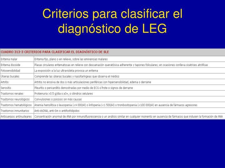 Criterios para clasificar el diagnóstico de LEG