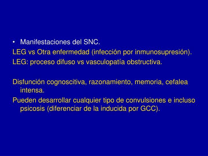 Manifestaciones del SNC.