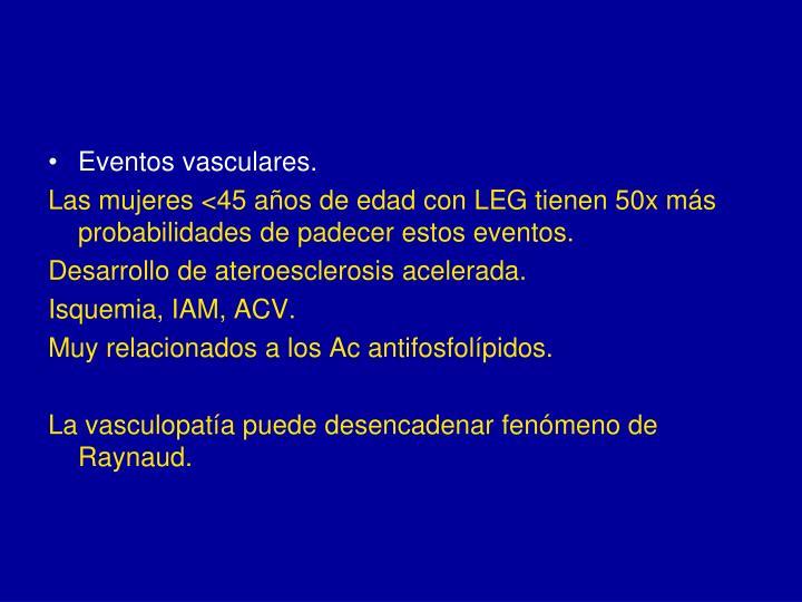 Eventos vasculares.