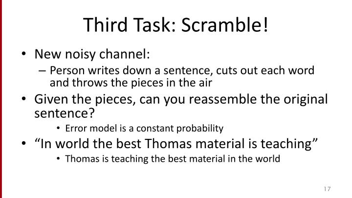 Third Task: Scramble!