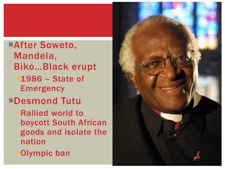 After Soweto, Mandela,