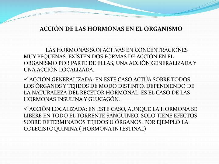 ACCIÓN DE LAS HORMONAS EN EL ORGANISMO