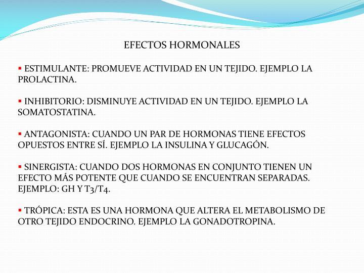 EFECTOS HORMONALES