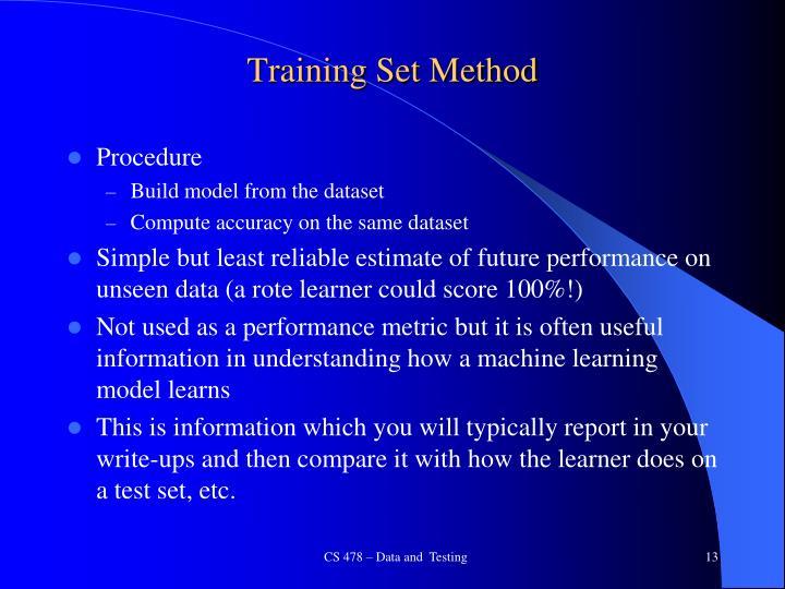 Training Set Method