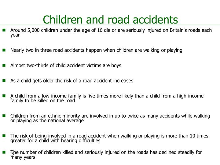 Children and road accidents
