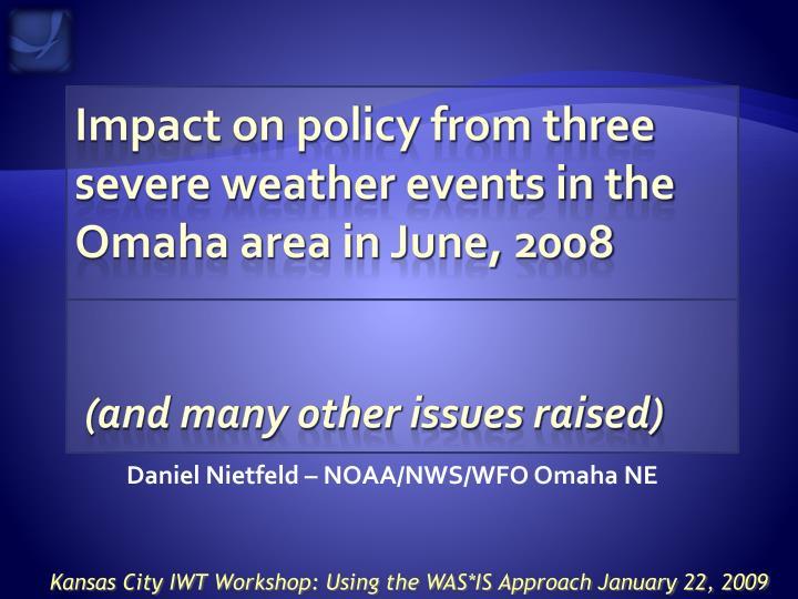 Daniel Nietfeld – NOAA/NWS/WFO Omaha NE