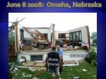 june 8 2008 omaha nebraska