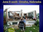 june 8 2008 omaha nebraska1