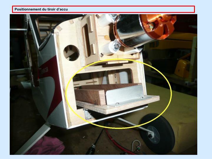 Positionnement du tiroir d'accu