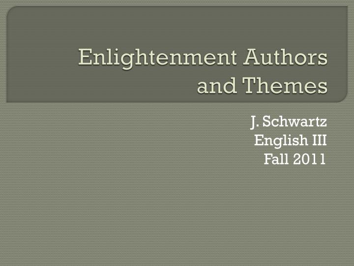 Enlightenment authors and themes
