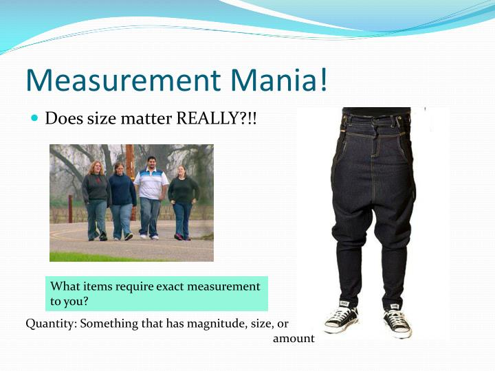Measurement Mania!