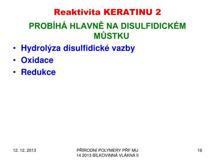 Reaktivita KERATINU 2