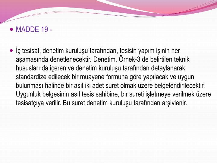 MADDE 19 -