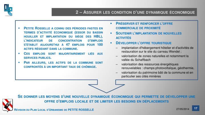 2 – Assurer les condition d'une dynamique économique
