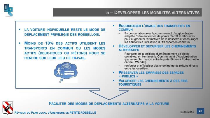 5 – Développer les mobilités alternatives
