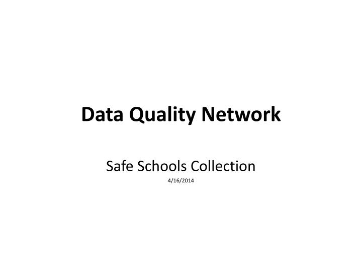 data quality network