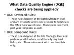 what data quality engine dqe checks are being applied
